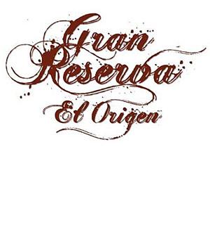 Gran Reserva -El Origen-